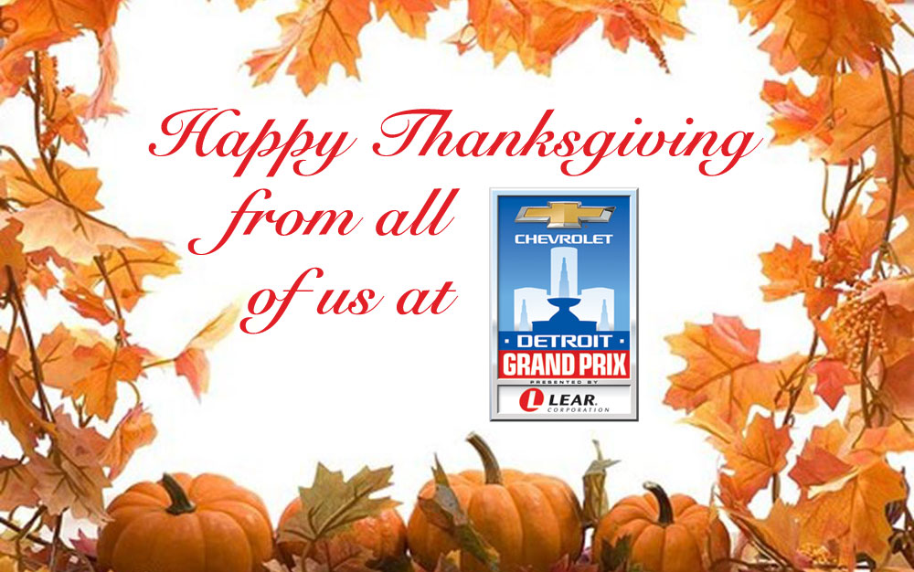 Thanksgiving Wishes from Chevrolet Detroit Grand Prix presented by Lear